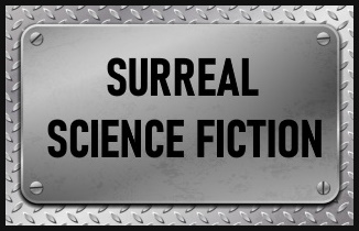 Surreal Science Fiction